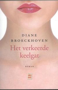 Het verkeerde keelgat | Diane Broeckhoven |