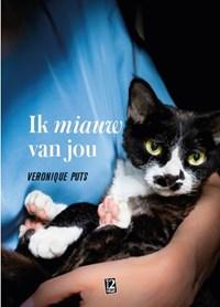Ik miauw van jou   Veronique Puts  
