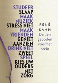 De tien geboden voor het brein | Rene Kahn |