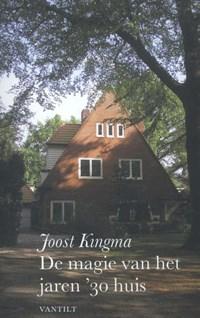 De magie van het jaren '30 huis | Joost Kingma |