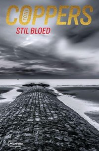 Stil bloed | Toni Coppers |