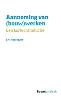 Aanneming van (bouw)werken | J.M. Henriquez |