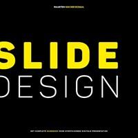 Slide design   Maarten van der Schaal  