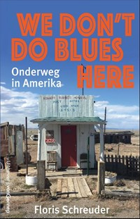 We don't do blues here | Floris Schreuder |