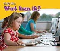Wat kan ik? | Pam Thierry ; Simon van der Sluijs |