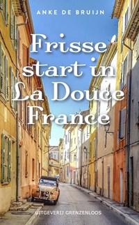 Frisse start in La Douce France | Anke de Bruijn |