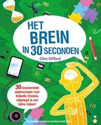 Het brein in 30 seconden | Clive Gifford |