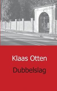 Dubbelslag | Klaas Otten |