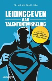 Leidinggeven aan talentontwikkeling | Mirjam Baars |
