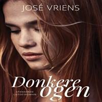 Donkere ogen | José Vriens |