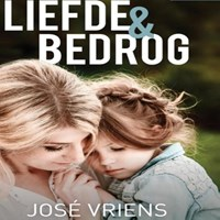 Liefde en bedrog   José Vriens  