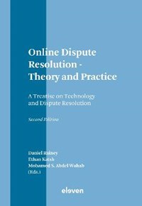 Online Dispute Resolution: Theory and Practice | Mohamed Abdel Wahab ; Ethan Katsh ; Daniel Rainey |