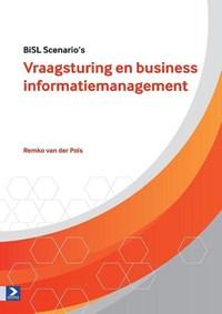 Vraagsturing en business informatiemanagement | Remko van der Pols |
