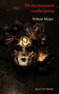 De mysterieuze verdwijning | Willem Meijer |