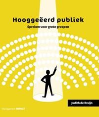 Hooggeëerd publiek | Judith de Bruijn |