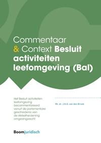 Besluit activiteiten leefomgeving (Bal) | J.H.G. van den Broek |