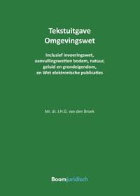 Tekstuitgave Omgevingswet | Jan van den Broek |