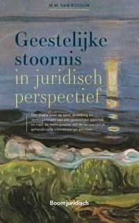 Geestelijke stoornis in juridisch perspectief   M.M. van Rossum  