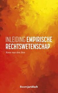 Inleiding empirische rechtswetenschap | Kees van den Bos |