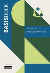 Basisboek coördinator ouderbetrokkenheid | Peter de Vries |