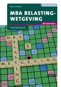 MBA Belastingwetgeving met resultaat 2020-2021 Theorieboek | C.J.M. Jacobs |