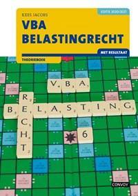 VBA Belastingrecht met resultaat 2020-2021 Theorieboek   C.J.M. Jacobs  