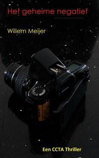 Het geheime negatief | Willem Meijer |