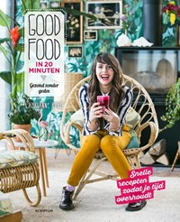 Good Food in 20 minuten | Laurianne Ruhé |