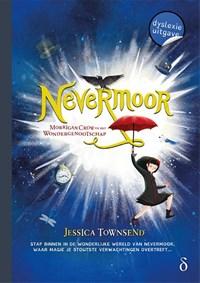 Nevermoor - Morrigan Crow en het Wondergenootschap - dyslexie uitgave   Jessica Townsend  