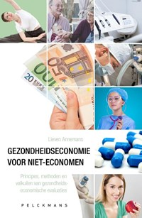Gezondheidseconomie voor niet-economen | Lieven Annemans |