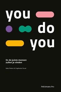 You Do You   Stephanie Duval ; Nele Pieters  