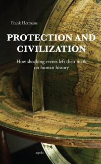 Protection and civilization | Frank Hermans |