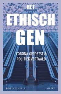 Het ethisch gen | Bob Michiels |