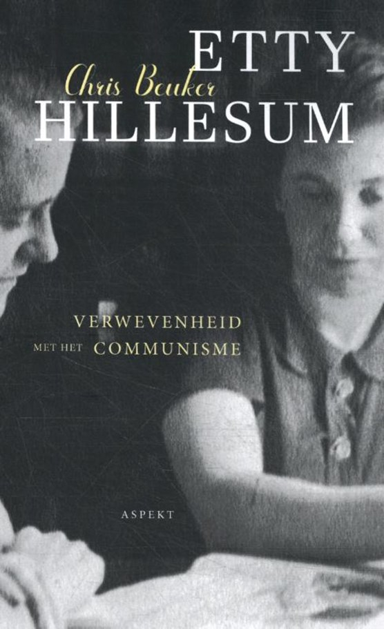 Etty Hillesum, verwevenheid met het communisme