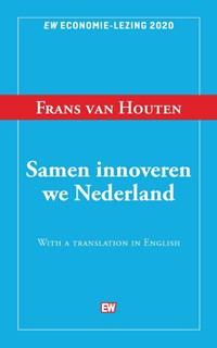 Samen innoveren we Nederland | Frans Van Houten |