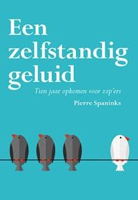 Een zelfstandig geluid   Pierre Spaninks  