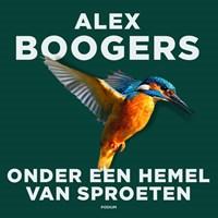 Onder een hemel van sproeten   Alex Boogers  