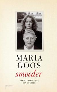 Smoeder | Maria Goos |