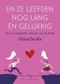 En ze leefden nog lang en gelukkig   Chloé De Bie  