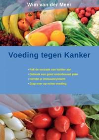 Voeding tegen kanker | Wim Van der Meer |