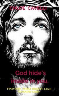 God hide's inside in you. | Chloe Cavelli |