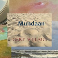 Mundaan   Gert Wijlage  
