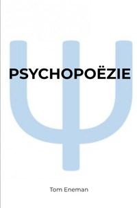 Psychopoëzie | Tom Eneman |