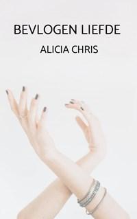 Bevlogen Liefde   Alicia Chris  