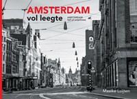 Amsterdam Vol Leegte   Maaike Luijten  