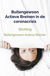 Buitengewoon Actieve Breinen in de coronacrisis | Stichting Buitengewoon Actieve Breinen |