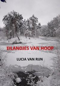 Eilandjes van hoop   Lucia Van Rijn  