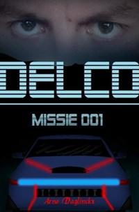 Delco Missie 001 | Arno Daglinckx |