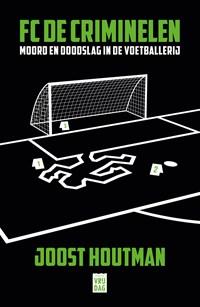 FC De Criminelen   Joost Houtman  