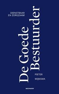 De Goede Bestuurder | Pieter Wijnsma |